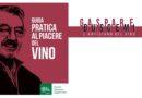 """""""Guida Pratica al Piacere del Vino"""", il piacevole viaggio di Gaspare Buscemi nella sapienza artigiana del fare il vino"""